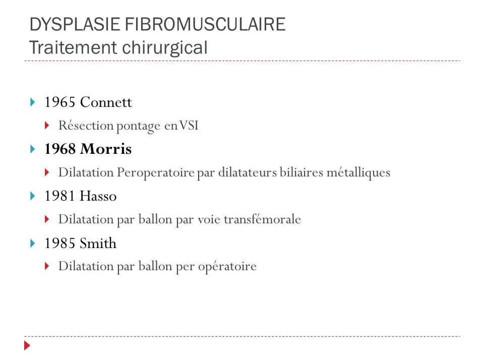 DYSPLASIE FIBROMUSCULAIRE Traitement chirurgical