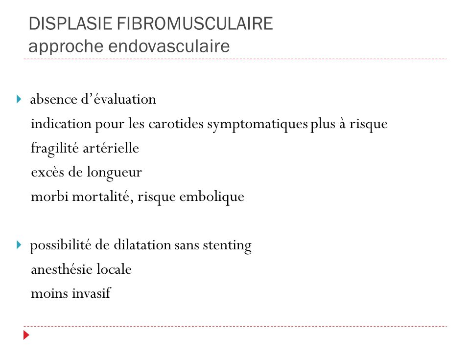 DISPLASIE FIBROMUSCULAIRE approche endovasculaire