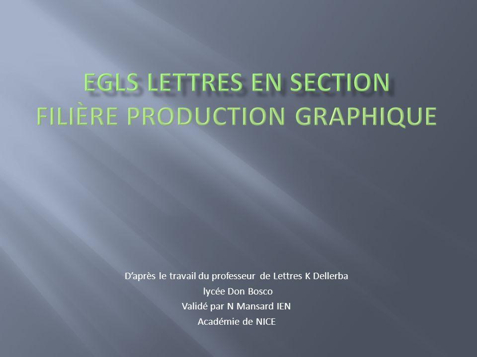 EGLS LETTRES EN SECTION Filière production graphique