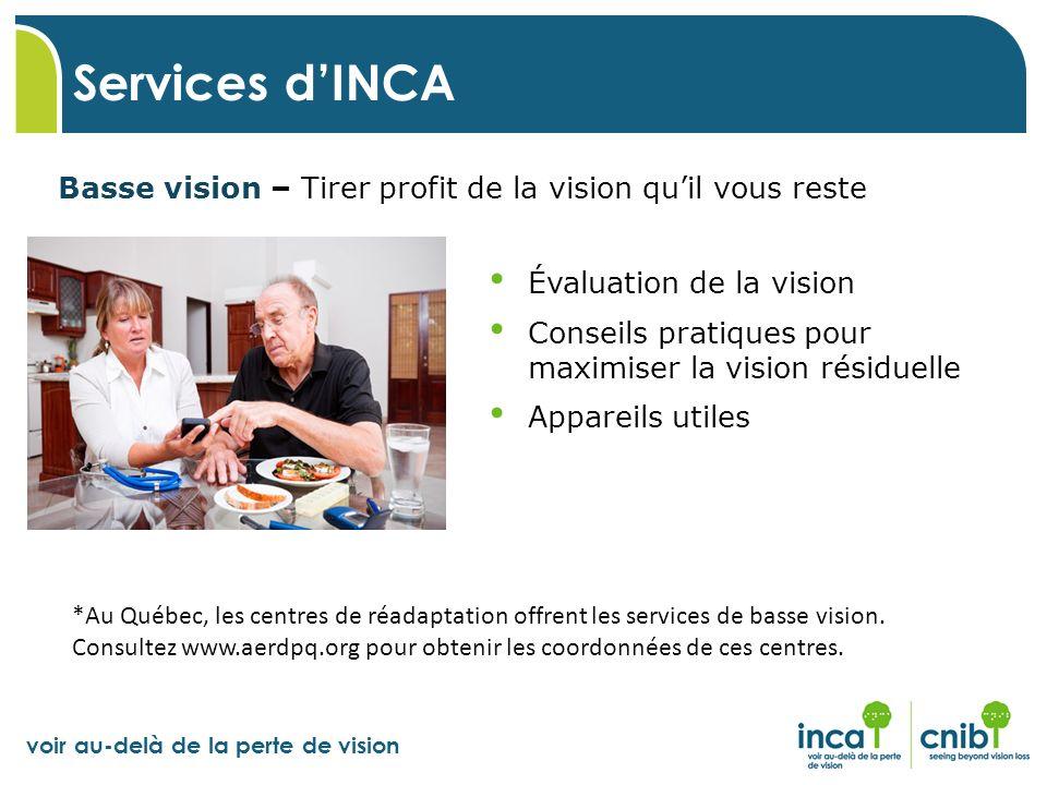Services d'INCA Basse vision – Tirer profit de la vision qu'il vous reste. Évaluation de la vision.