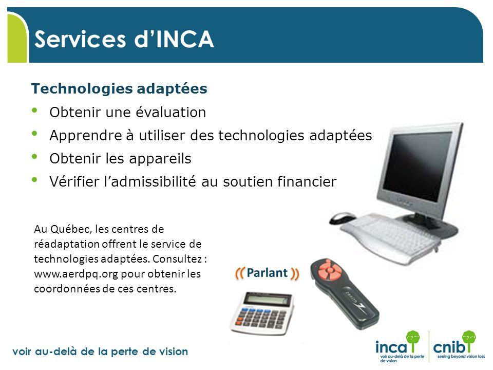 Services d'INCA Technologies adaptées Obtenir une évaluation