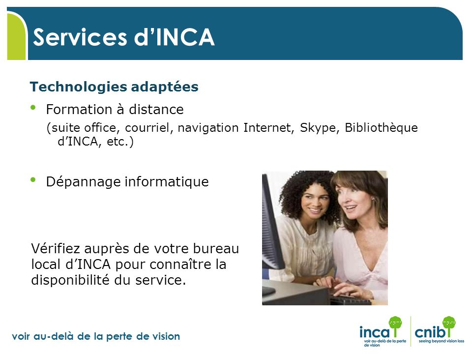 Services d'INCA Technologies adaptées Formation à distance