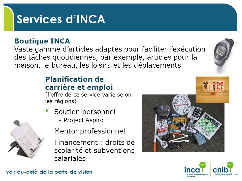 Services d'INCA Boutique INCA