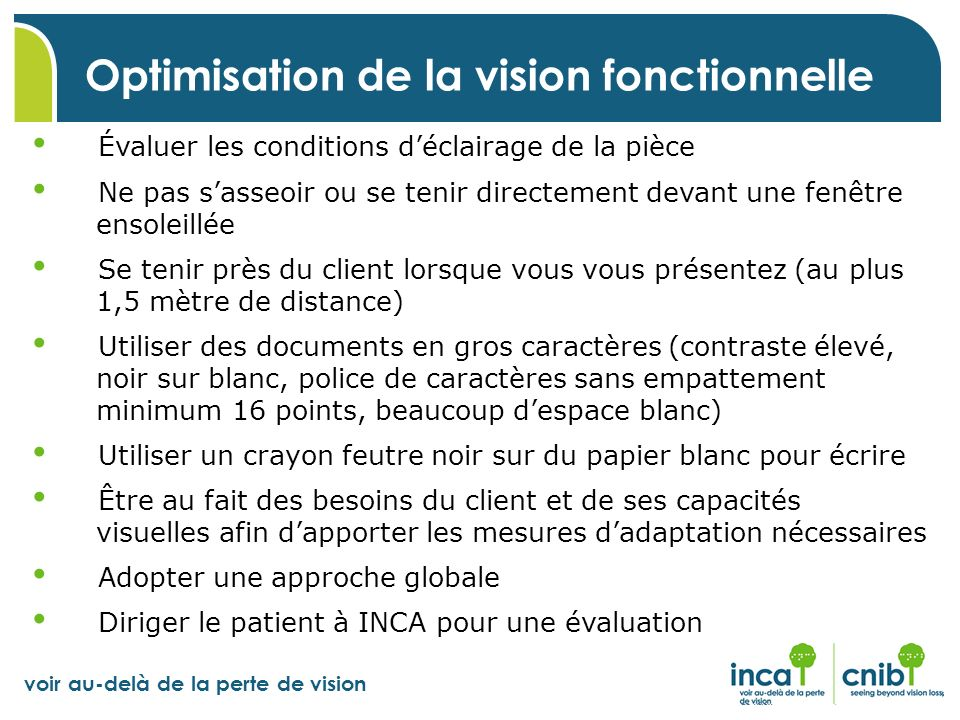 Optimisation de la vision fonctionnelle
