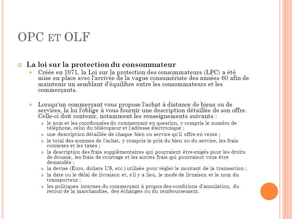 OPC et OLF La loi sur la protection du consommateur