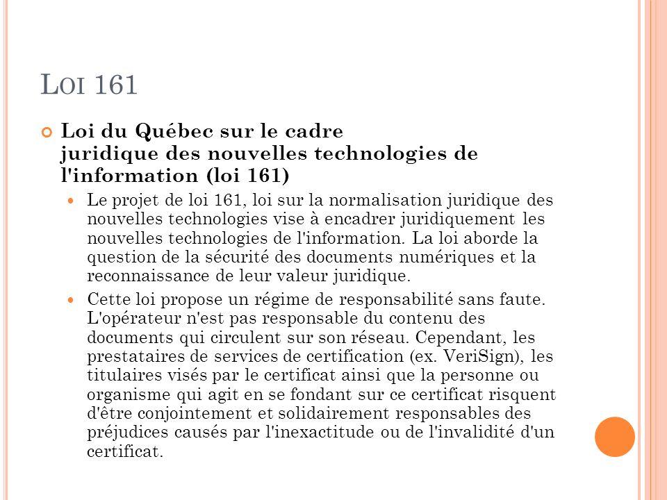 Loi 161 Loi du Québec sur le cadre juridique des nouvelles technologies de l information (loi 161)
