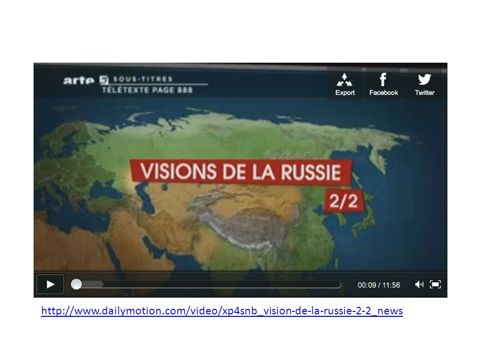 http://www.dailymotion.com/video/xp4snb_vision-de-la-russie-2-2_news
