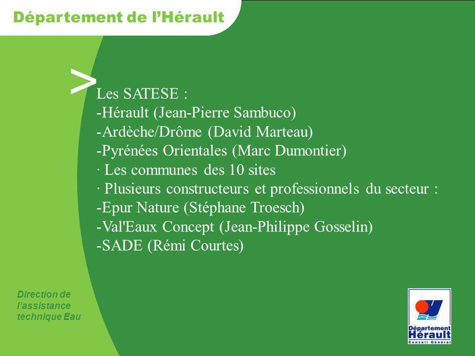 Les SATESE : Hérault (Jean-Pierre Sambuco) Ardèche/Drôme (David Marteau) Pyrénées Orientales (Marc Dumontier)