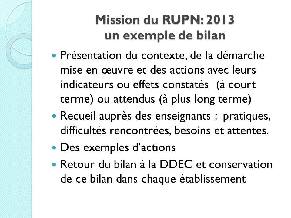 Mission du RUPN: 2013 un exemple de bilan