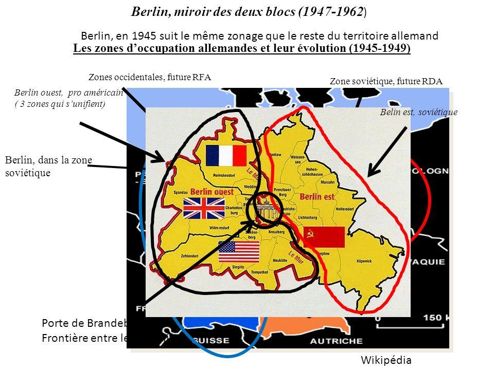 Berlin, miroir des deux blocs (1947-1962)