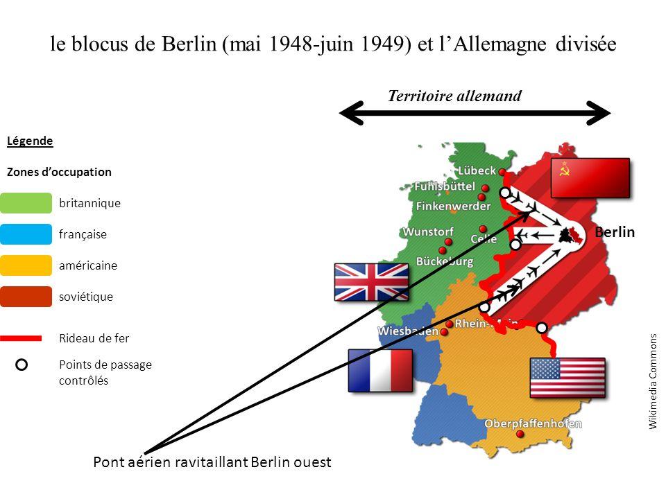 le blocus de Berlin (mai 1948-juin 1949) et l'Allemagne divisée