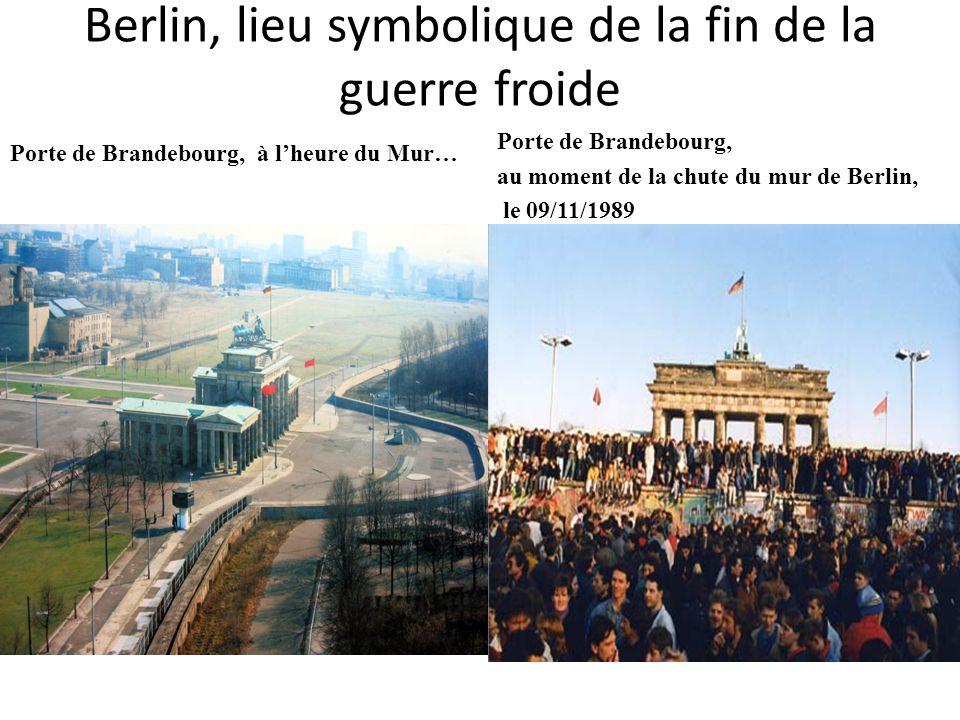Berlin, lieu symbolique de la fin de la guerre froide