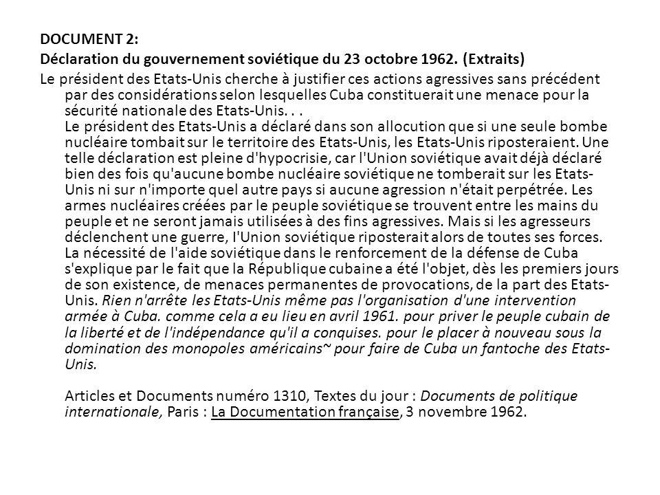 DOCUMENT 2: Déclaration du gouvernement soviétique du 23 octobre 1962. (Extraits)