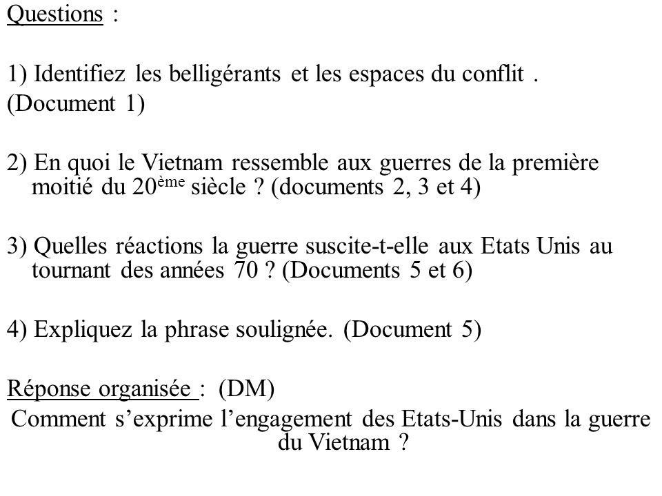 Questions : 1) Identifiez les belligérants et les espaces du conflit