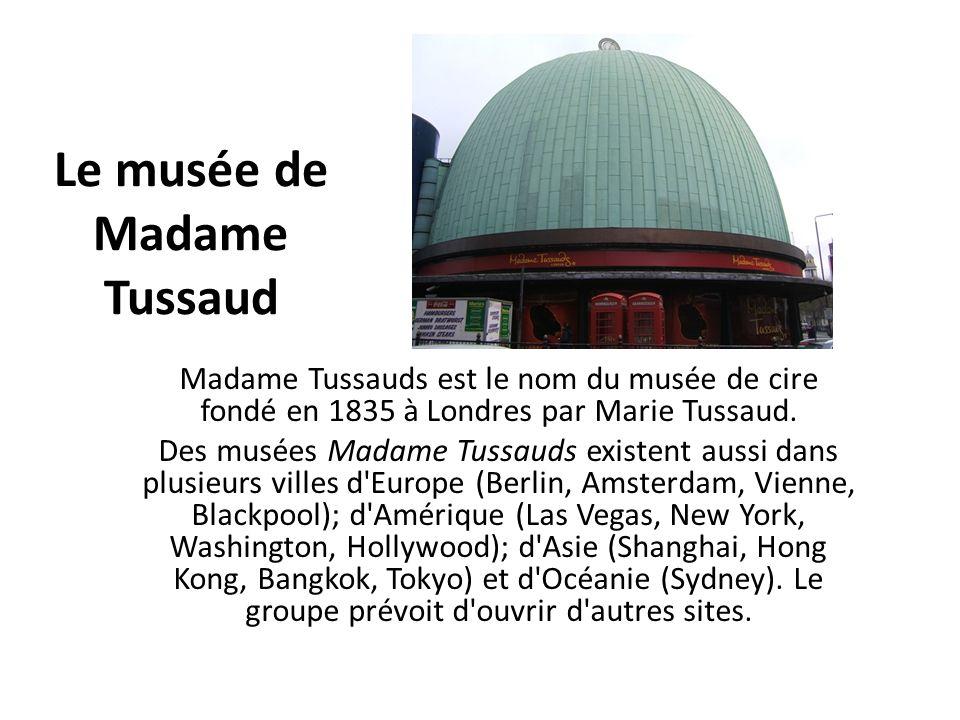 Le musée de Madame Tussaud