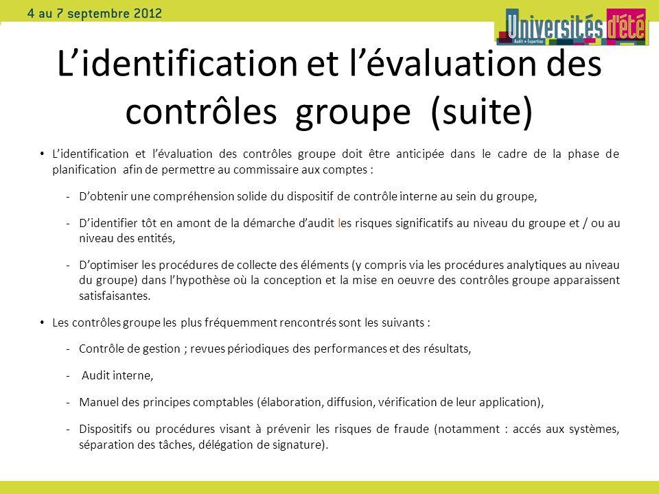 L'identification et l'évaluation des contrôles groupe (suite)