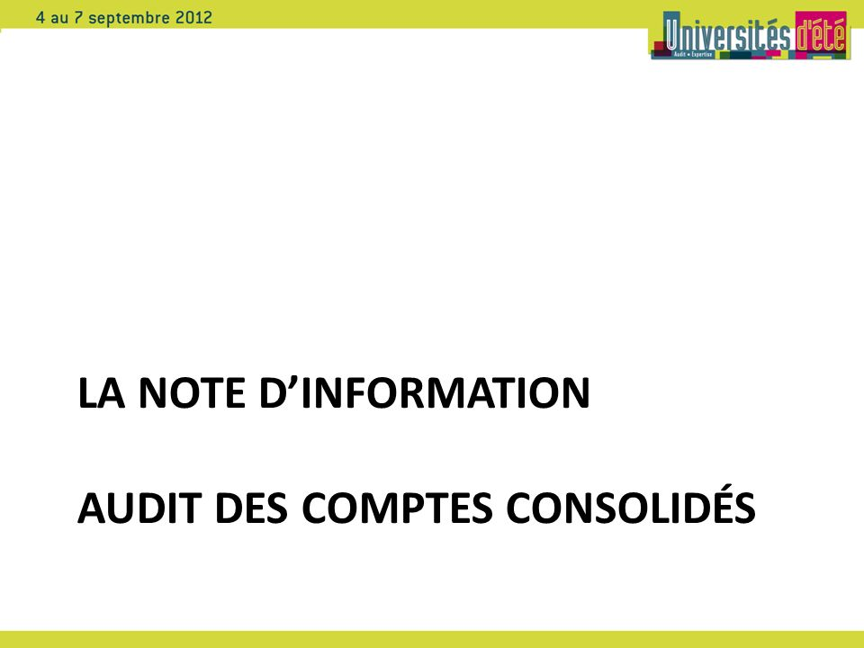 La note d'information Audit des Comptes consolidés