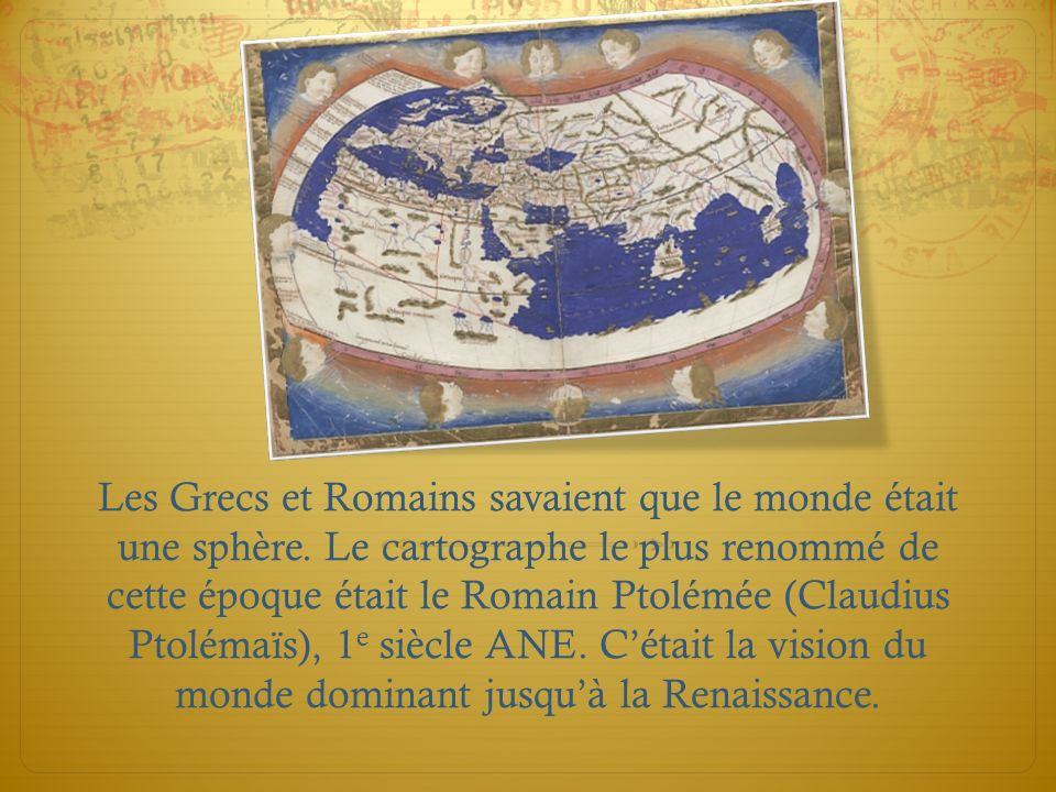 Les Grecs et Romains savaient que le monde était une sphère