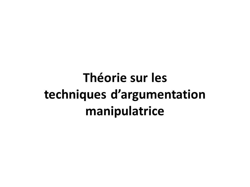 Théorie sur les techniques d'argumentation manipulatrice