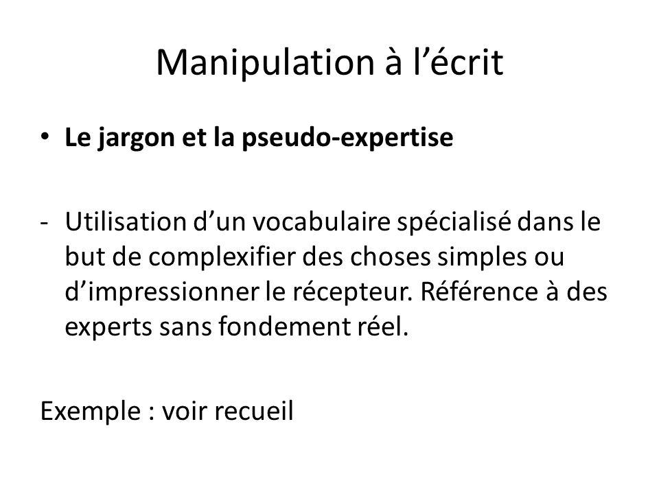 Manipulation à l'écrit