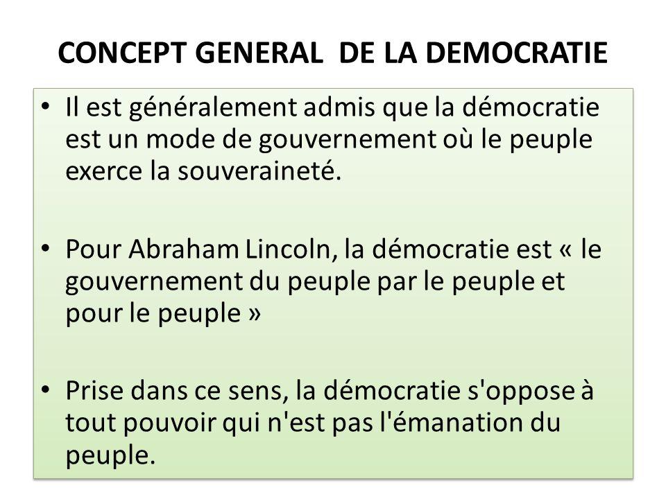 CONCEPT GENERAL DE LA DEMOCRATIE
