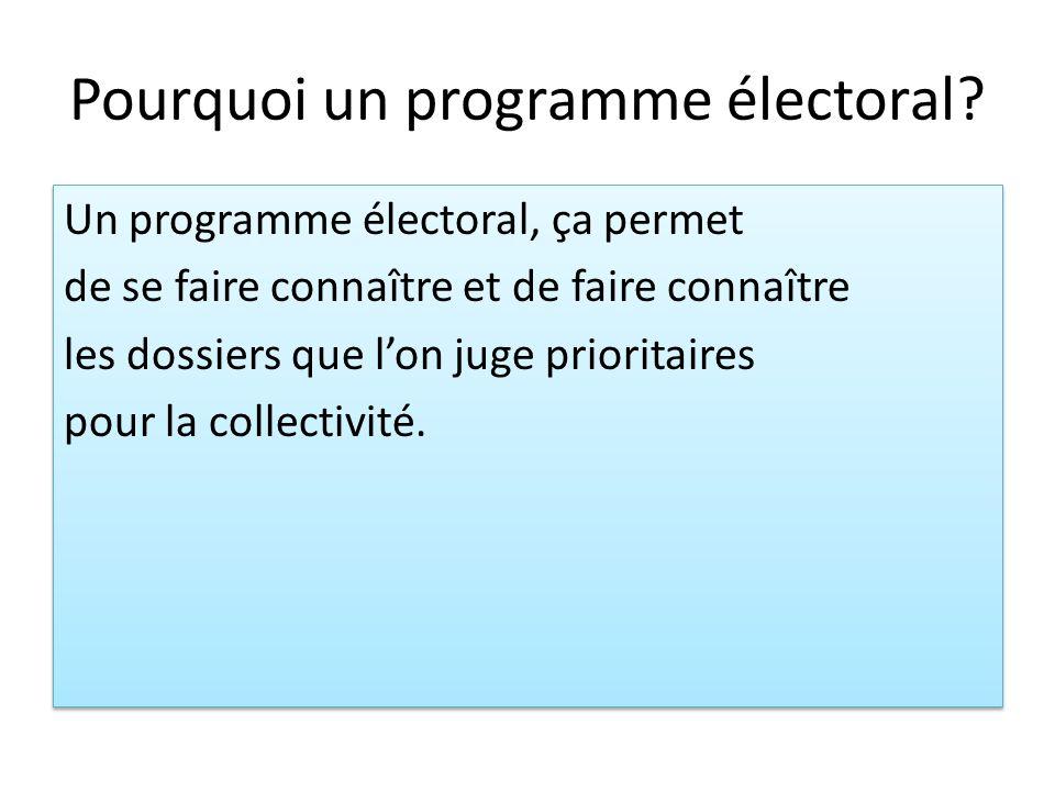 Pourquoi un programme électoral
