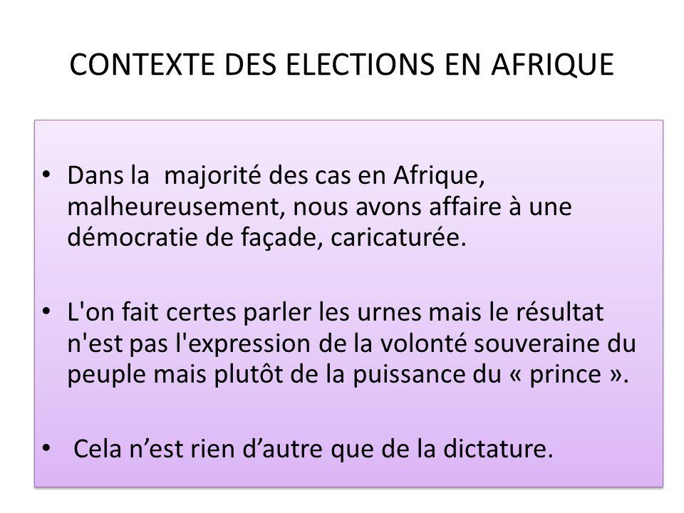 CONTEXTE DES ELECTIONS EN AFRIQUE