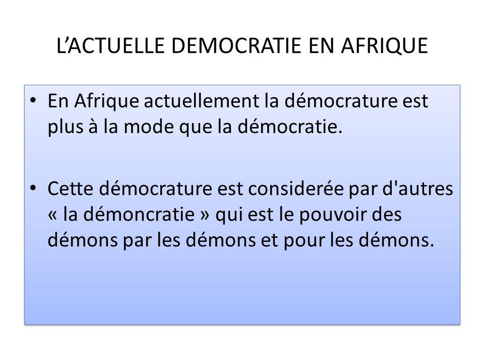 L'ACTUELLE DEMOCRATIE EN AFRIQUE
