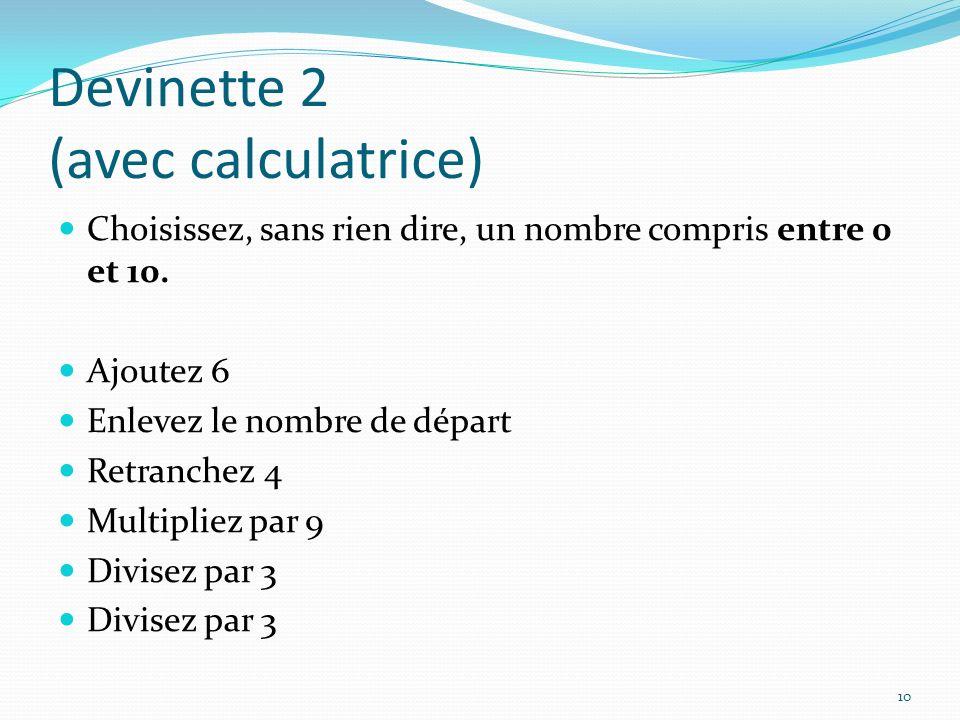 Devinette 2 (avec calculatrice)