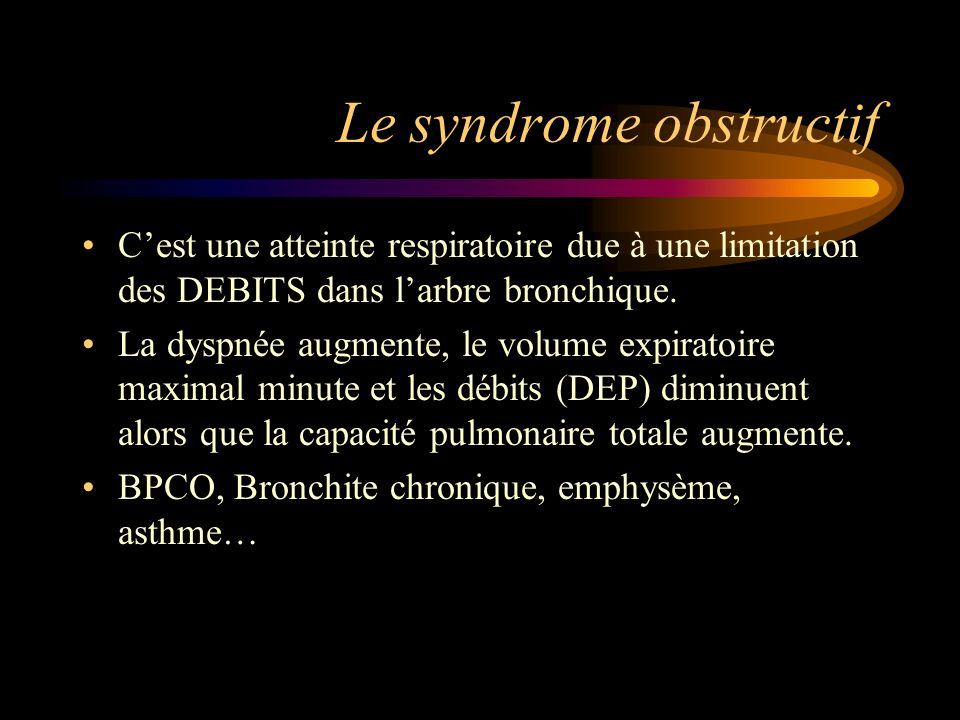 Le syndrome obstructif