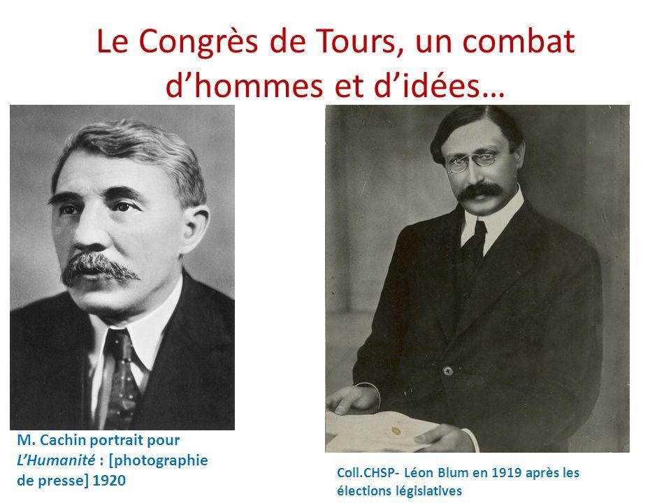 Le Congrès de Tours, un combat d'hommes et d'idées…