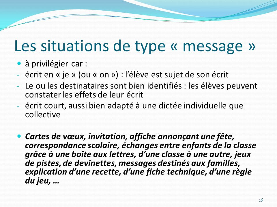 Les situations de type « message »