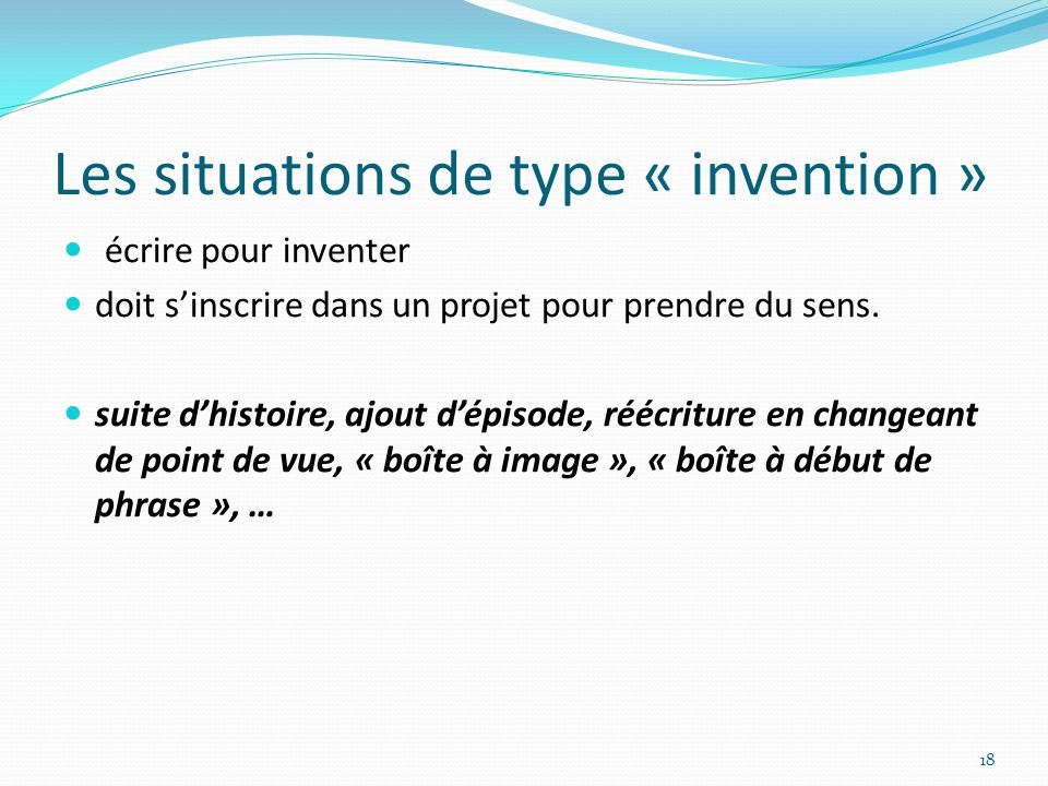 Les situations de type « invention »