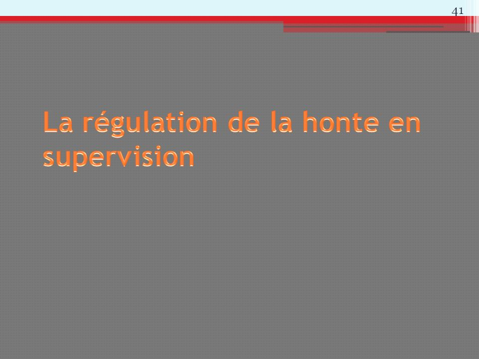 La régulation de la honte en supervision