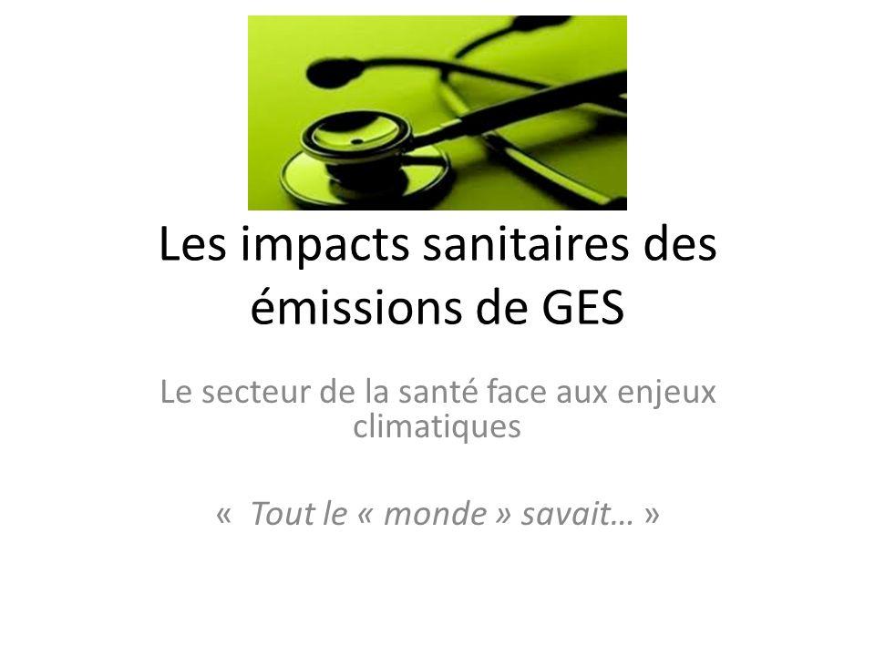 Les impacts sanitaires des émissions de GES
