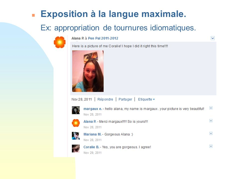 Exposition à la langue maximale.