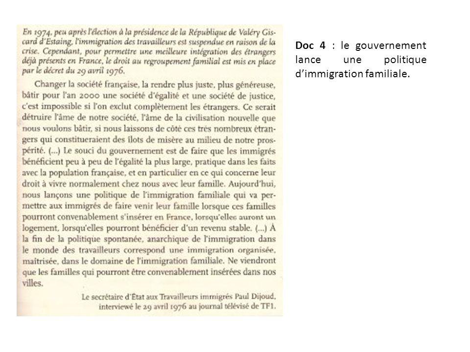 Doc 4 : le gouvernement lance une politique d'immigration familiale.