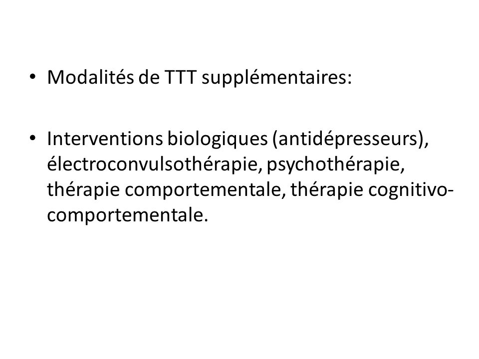 Modalités de TTT supplémentaires:
