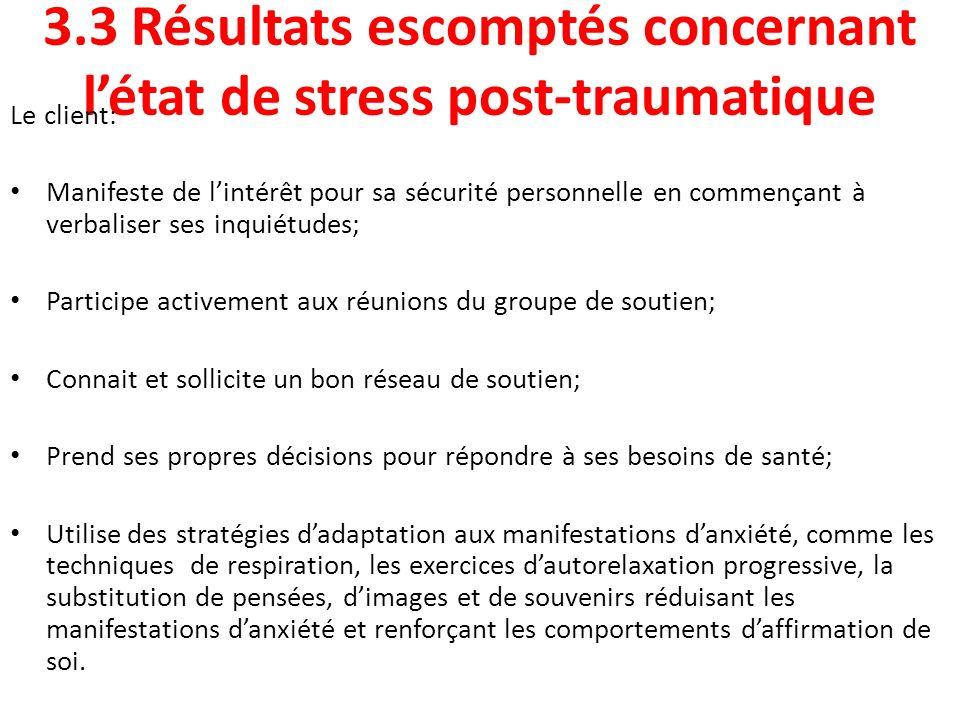 3.3 Résultats escomptés concernant l'état de stress post-traumatique