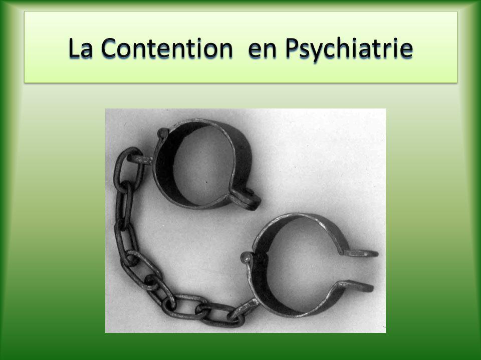 La Contention en Psychiatrie