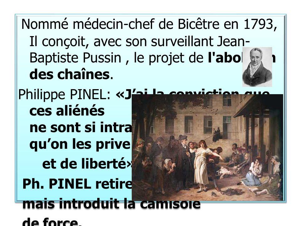 Ph. PINEL retire les chaînes mais introduit la camisole de force.