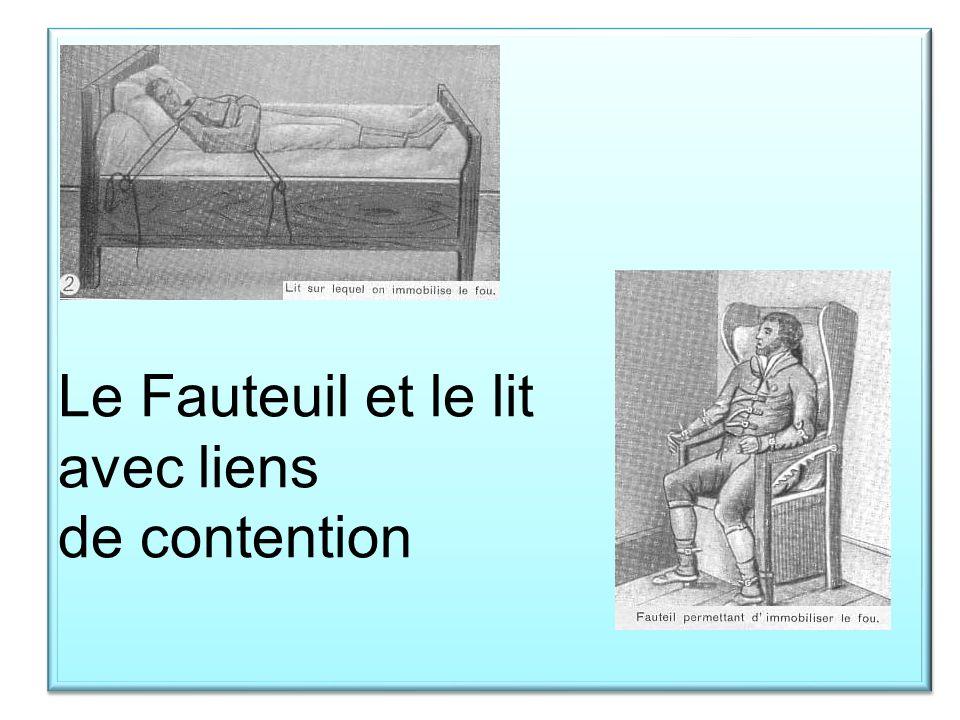 Le Fauteuil et le lit avec liens de contention