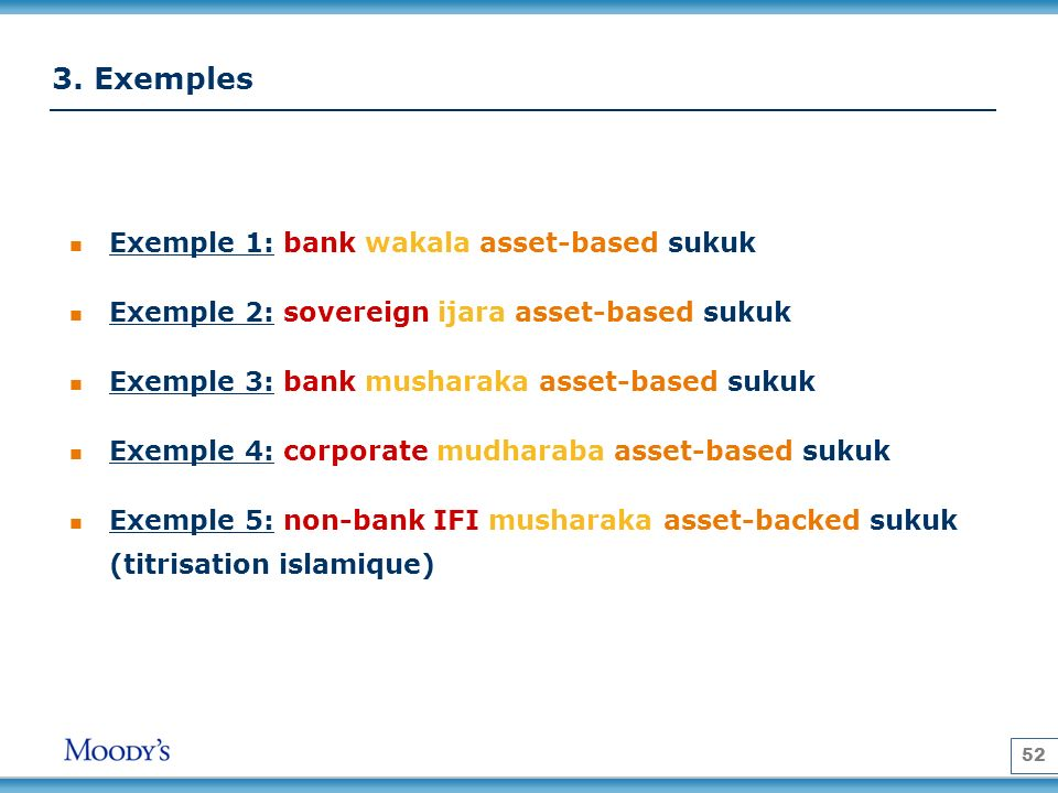 3. Exemples Exemple 1: bank wakala asset-based sukuk