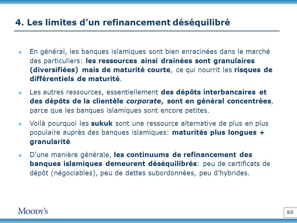 4. Les limites d'un refinancement déséquilibré