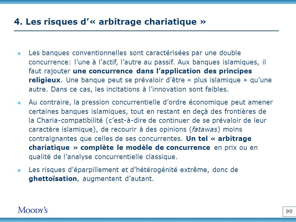 4. Les risques d'« arbitrage chariatique »