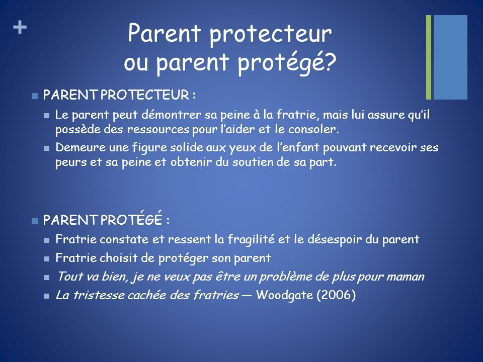 Parent protecteur ou parent protégé