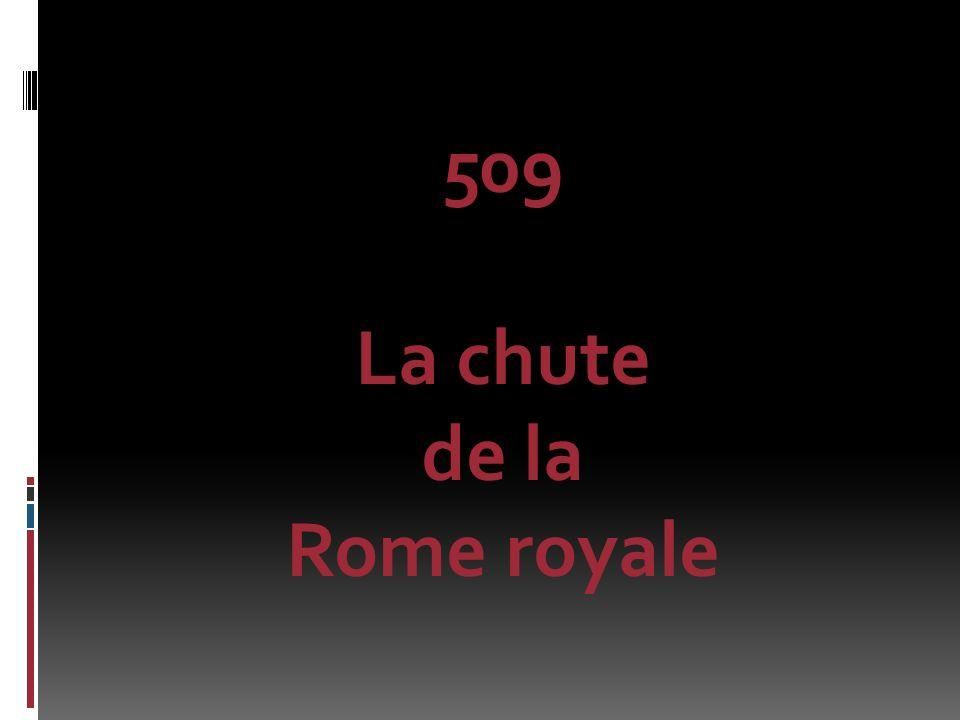 509 La chute de la Rome royale