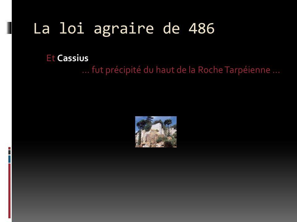 La loi agraire de 486 Et Cassius