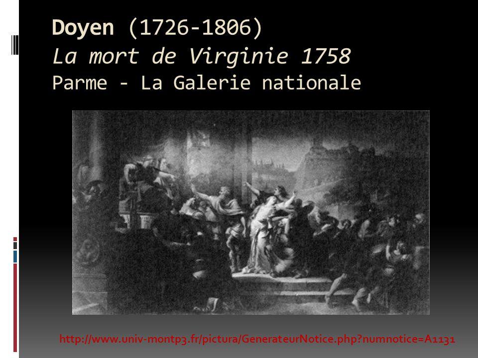 Doyen (1726-1806) La mort de Virginie 1758 Parme - La Galerie nationale