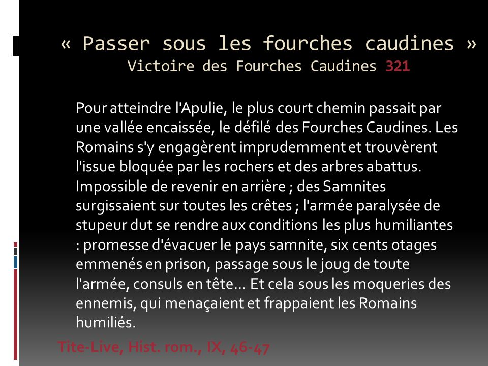 « Passer sous les fourches caudines » Victoire des Fourches Caudines 321